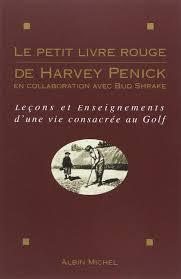 Le Petit Livre Rouge de Harvey Penick